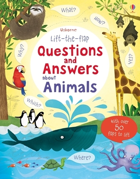 Слика на Lift-the-flap Questions and Answers about Animals (Age 5+)