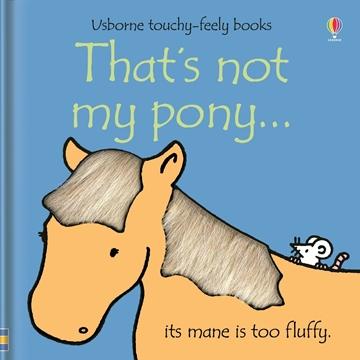 Слика на That's not my pony…
