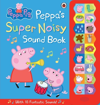 Слика на Peppa Pig: Peppa's Super Noisy Sound Book