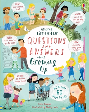 Слика на Lift-the-flap Questions and Answers about Growing Up (Age 7+)