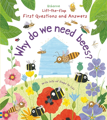 Слика на Lift-the-Flap First Questions and Answers Why do we need bees? (Age 4+)